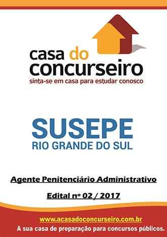 Apostila preparatória para concurso SUSEPE-RS - Agente Penitenciário Administrativo Superintendência dos Serviços Penitenciários