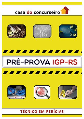Apostila preparatória para concurso Pré-prova IGP-RS Técnico em Perícias 2017