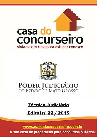 Apostila preparatória para concurso TJ-MT - Técnico Judiciário - 2015 Tribunal de Justiça do Mato Grosso - Edital nº 22/2015