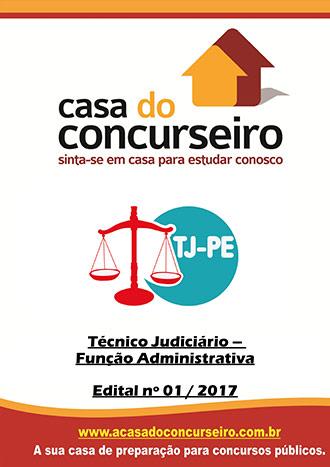 Apostila preparatória para concurso TJ-PE - Técnico Judiciário - Função Administrativa Tribunal de Justiça de Pernambuco - TJ-PE -  Edital nº 01/2017