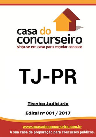 Apostila preparatória para concurso TJ-PR - Técnico Judiciário Tribunal de Justiça do Paraná - Edital nº 001/2017