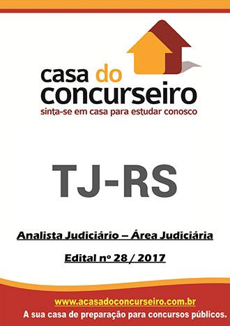Apostila preparatória para concurso TJ-RS - Analista Judiciário – Área Judiciária Tribunal de Justiça do Rio Grande do Sul - TJ-RS - Analista Judiciário – Área Judiciária - Edital n° 28/2017