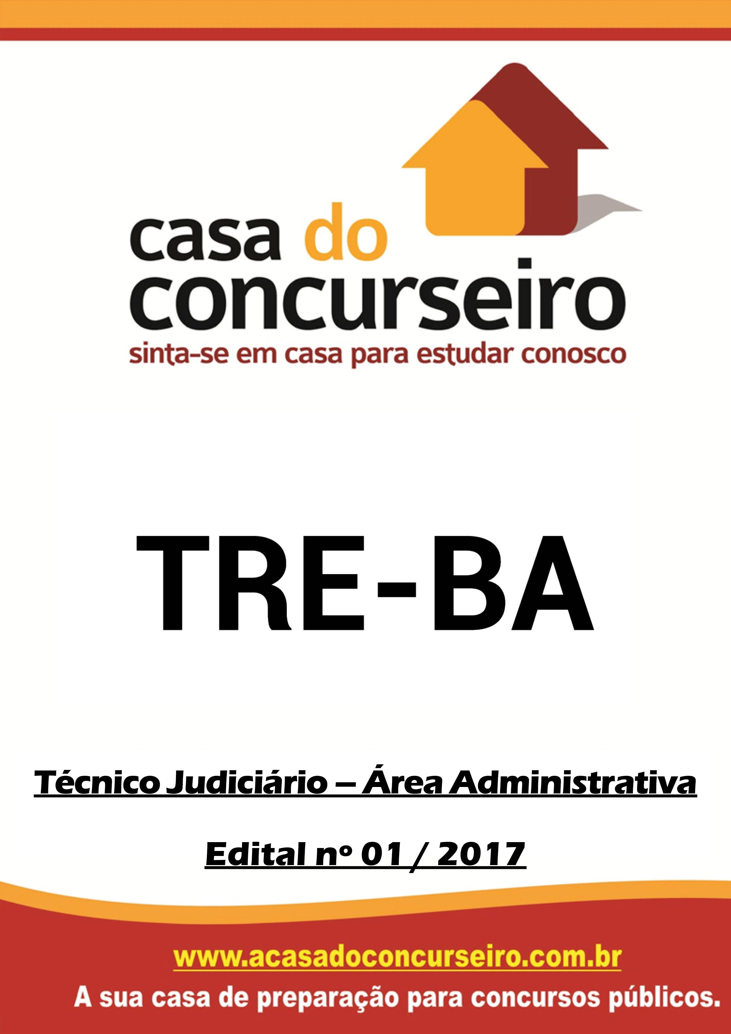 Apostila preparatória para concurso TRE-BA - Técnico Judiciário - Área Administrativa Tribunal Regional Eleitoral da Bahia