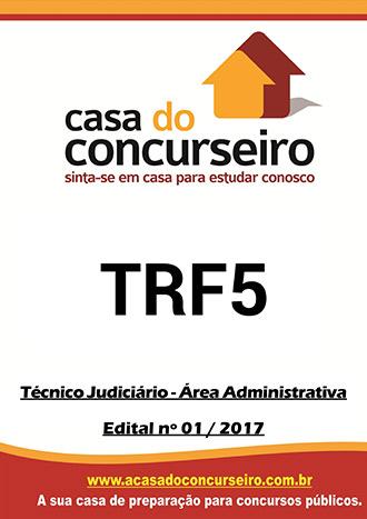 Apostila preparatória para concurso TRF 5ª Região - Técnico Judiciário - Área Administrativa