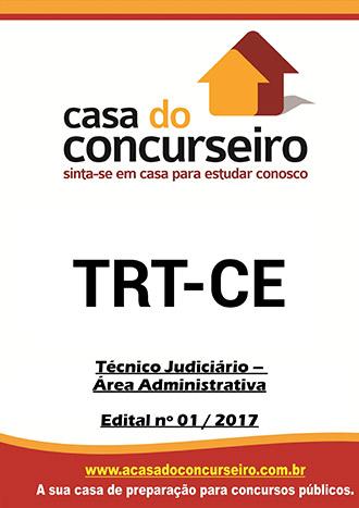 Apostila preparatória para concurso TRT-CE - Técnico Judiciário - Área Administrativa Tribunal Regional do Trabalho do Ceará