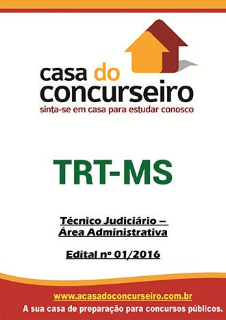 Apostila preparatória para concurso TRT-MS - Técnico Judiciário - Área Administrativa Tribunal Regional do Trabalho do Mato Grosso do Sul