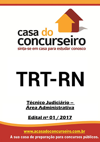Apostila preparatória para concurso TRT-RN - Técnico Judiciário Tribunal Regional do Trabalho do Rio Grande do Norte