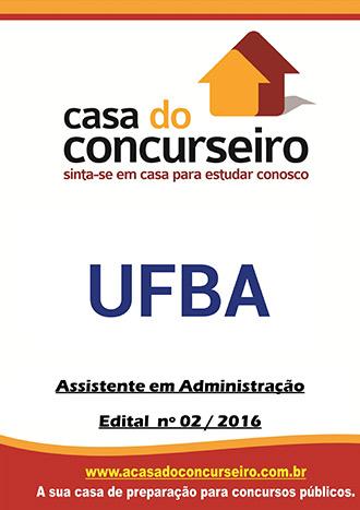 Apostila preparatória para concurso UFBA - Assistente em Administração Universidade Federal da Bahia - Edital nº 02/2016
