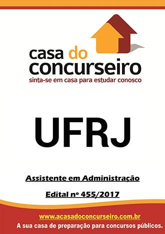 Apostila preparatória para concurso UFRJ - Assistente em Administração - Geral Universidade Federal do Rio de Janeiro - Edital nº 455/2017