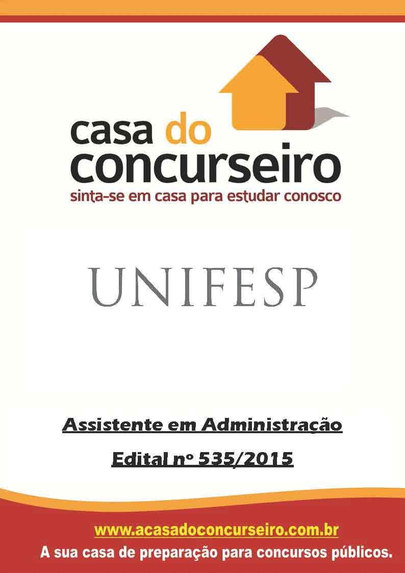 Apostila preparatória para concurso UNIFESP - Edital n° 535/2015 Universidade Federal de São Paulo - Edital Nº 535/2015