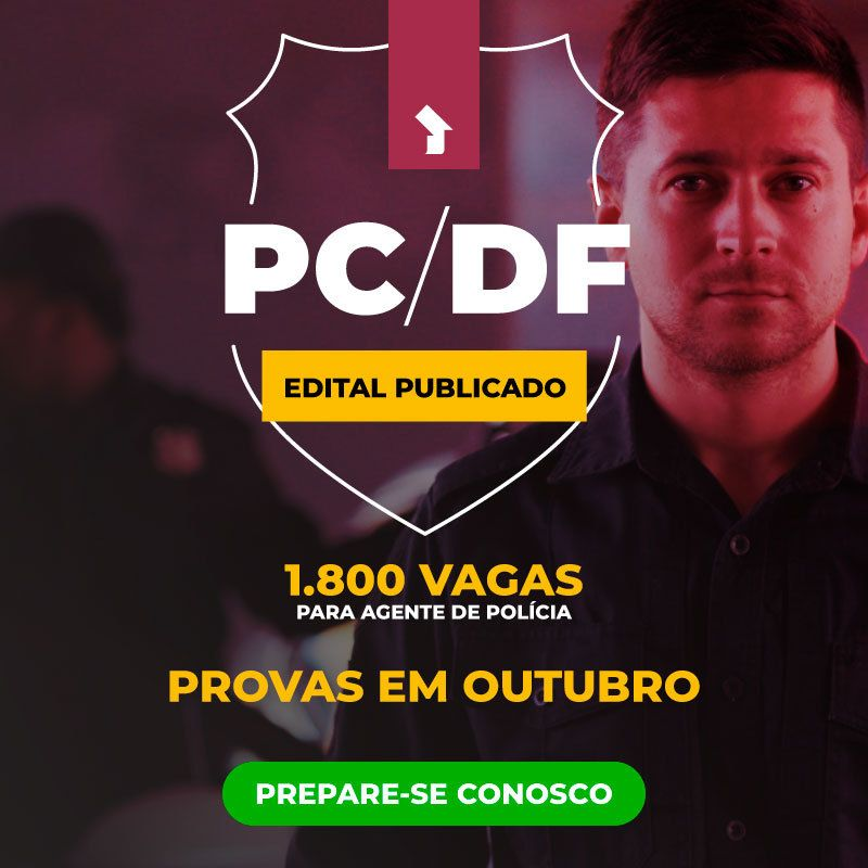 PC-DF Edital Publicado