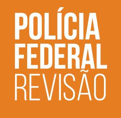 policia-federal-revisão-edital-publicado