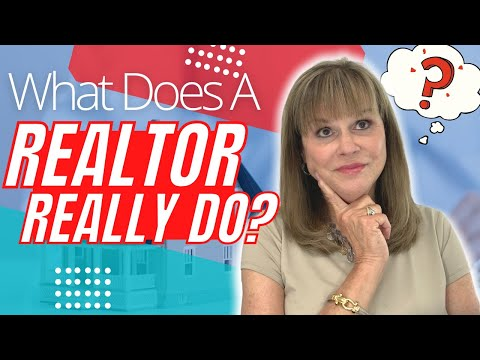 What Does a Realtor Really do?