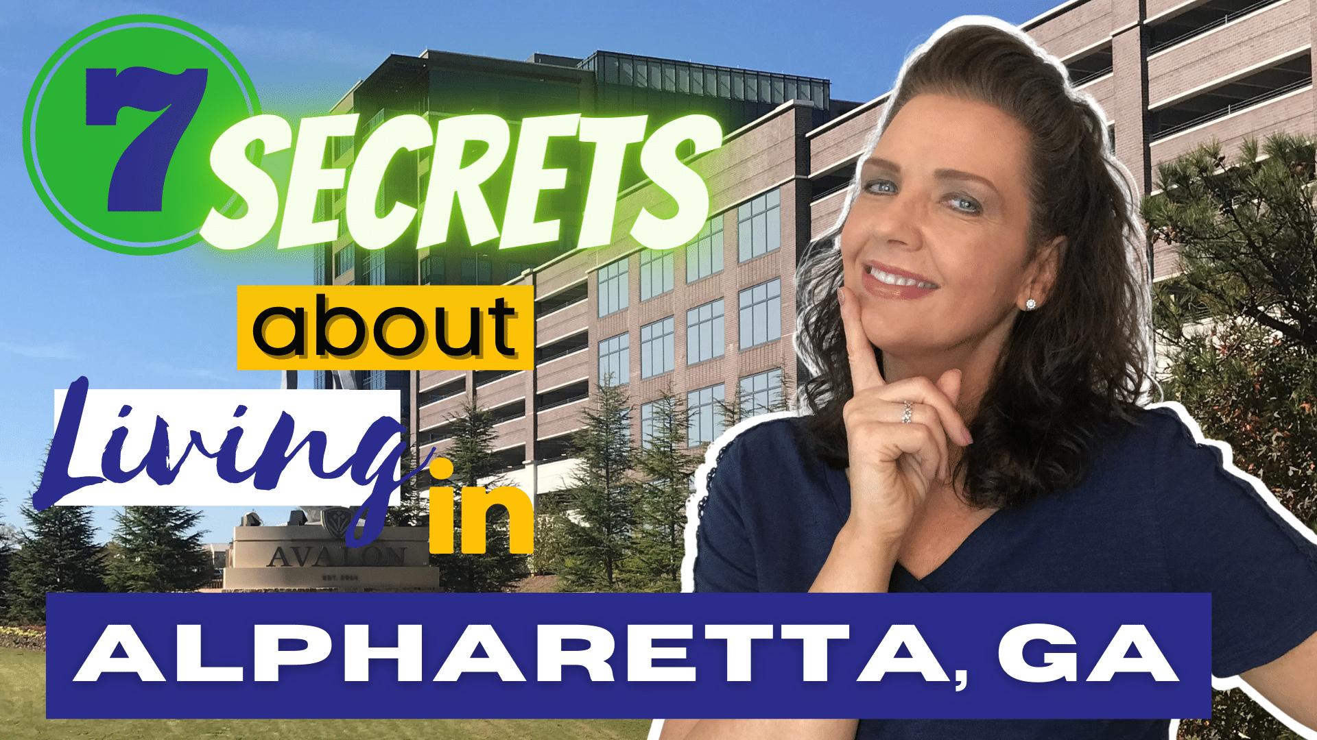 7 Secrets about Living in Alpharetta Georgia
