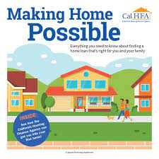 CALHFA First Time Home Buyer Down Payment and Closing Cost Assistance