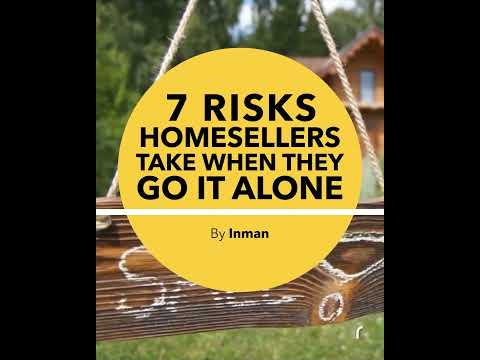 7 Risks Home Sellers Take when they go it alone