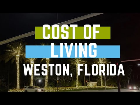 Cost of living in Weston Florida | Weston Real Estate |