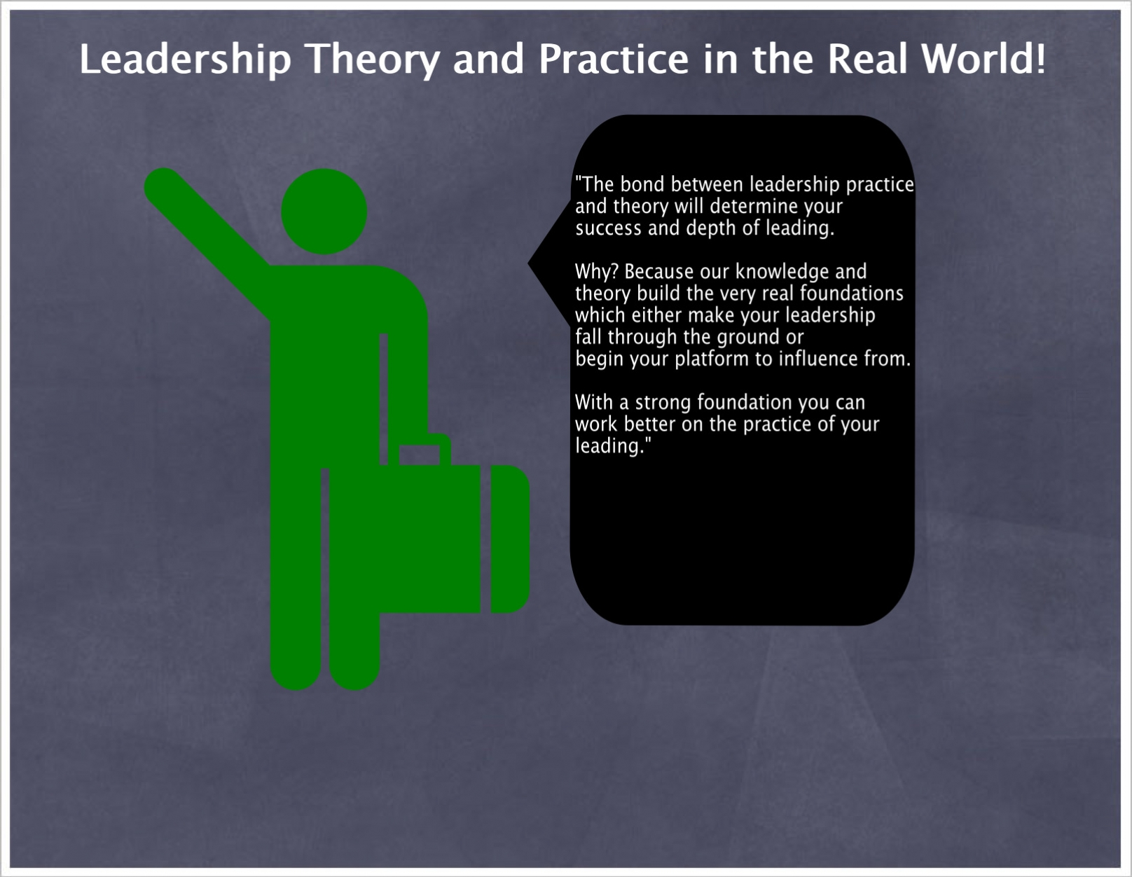 Leadership Theories and Practice