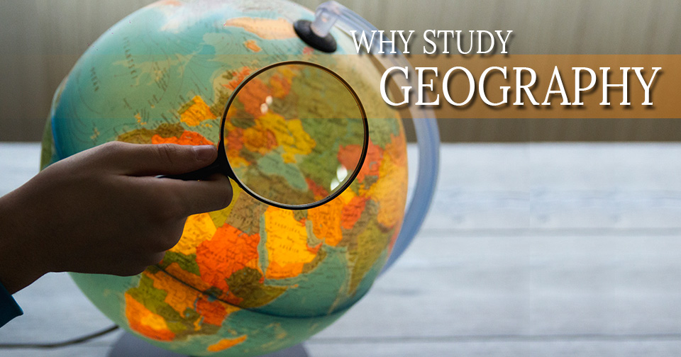 9 Reasons to Study Geography | Brainscape Blog