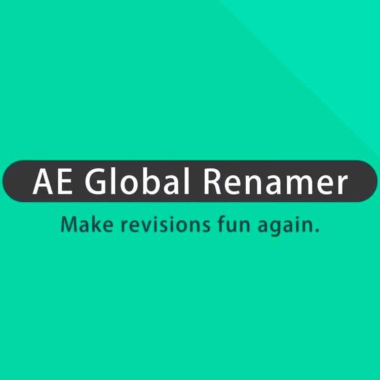 aescripts + aeplugins AE Global Renamer