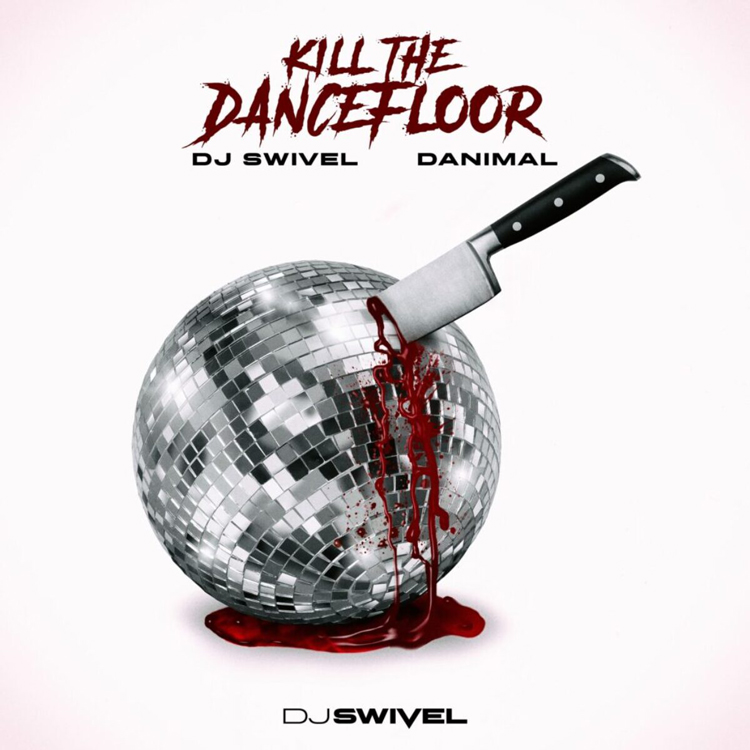 dj swivel kill dancefloor