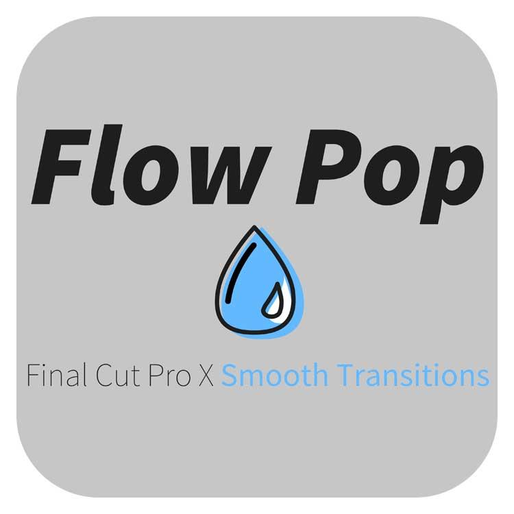 Stupid Raisins Flow Pop for FCPX
