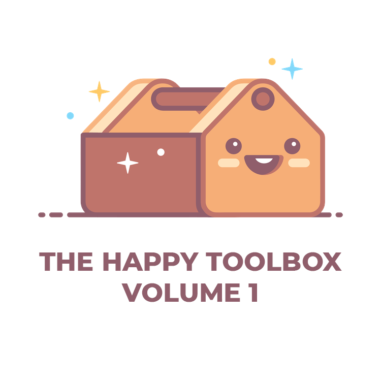 The Happy Toolbox Volume 1