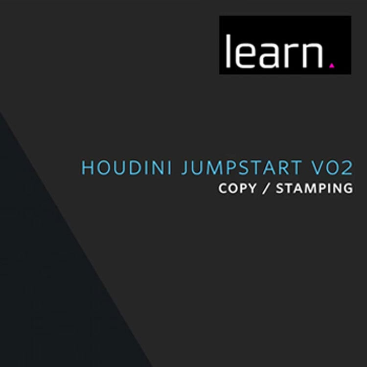 helloluxx learn. Houdini Jumpstart Vol. 2: Copy/Stamping