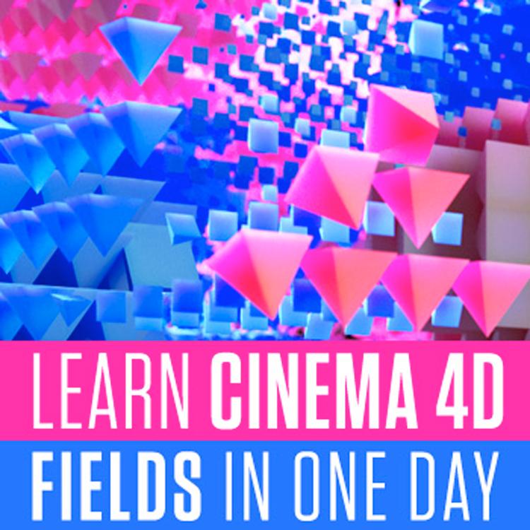 helloluxx learn. Cinema 4D Fields In One Day