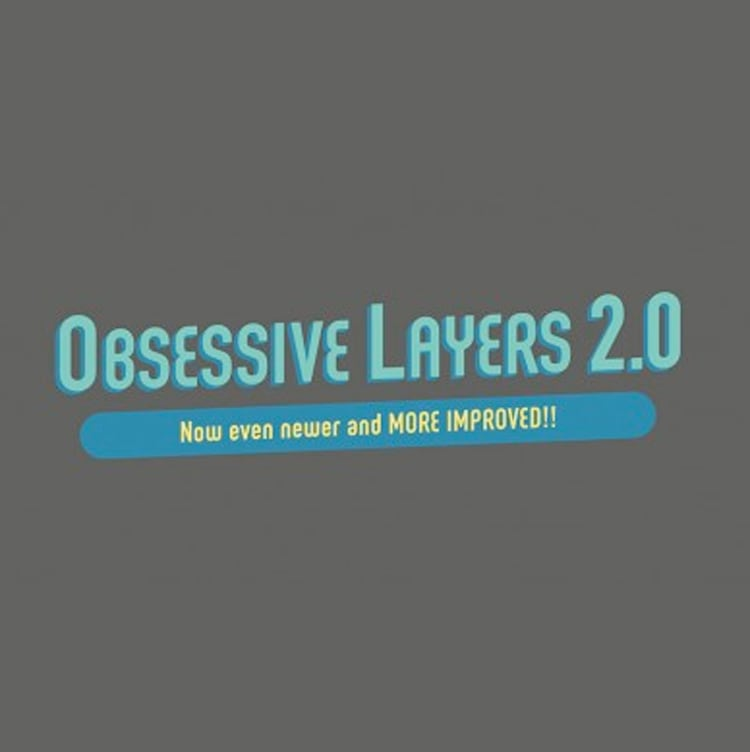 Obsessive Layers