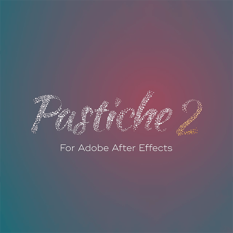 Motion Boutique PASTICHE for After Effects
