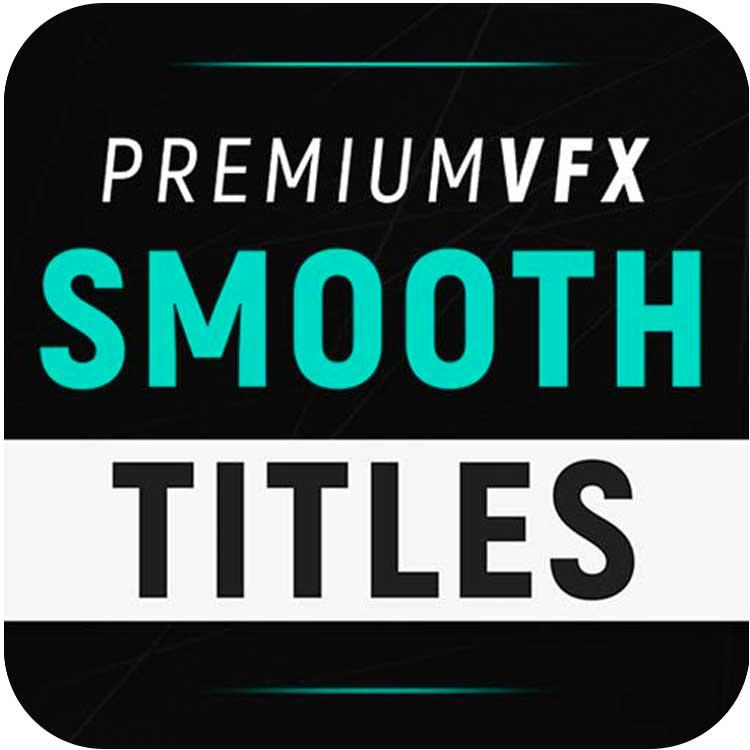 PremiumVFX Smooth Titles