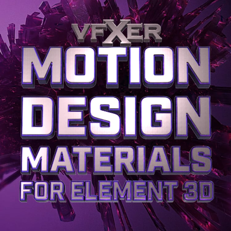 VFXER Motion Design Materials for Element 3D V2