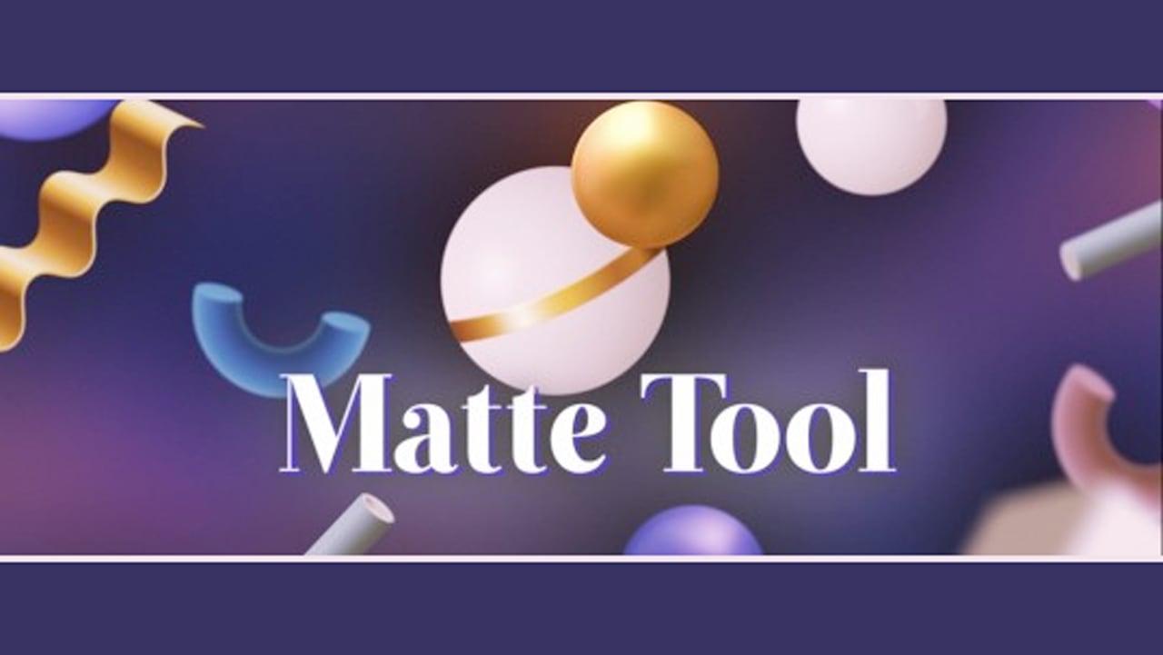 Matte Tool