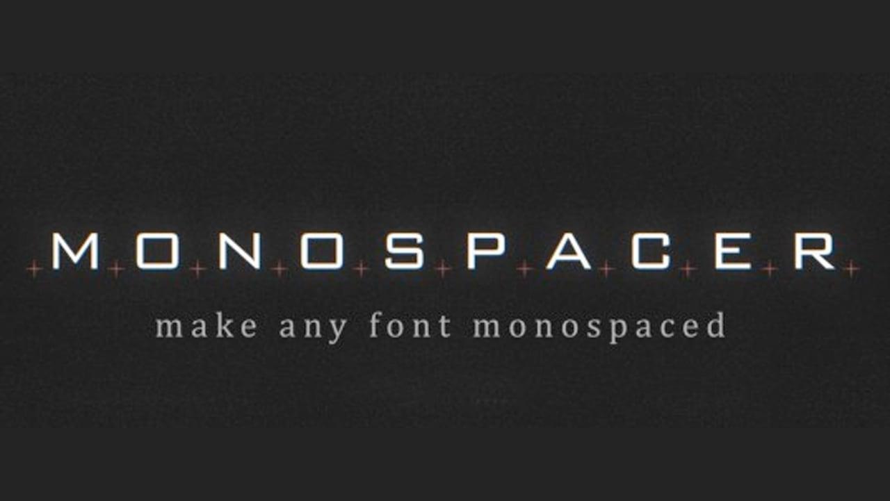 Plugin Everything Monospacer