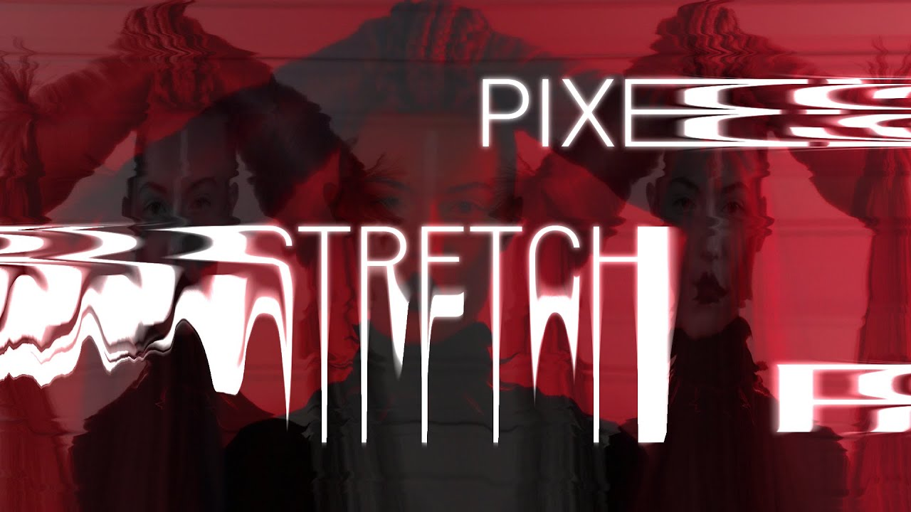 Pixel Stretch