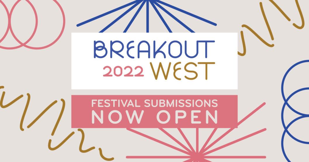 "ECMA and BreakOut West Present: The ""East Meets West"" Spotlight at BreakOut West 2022"