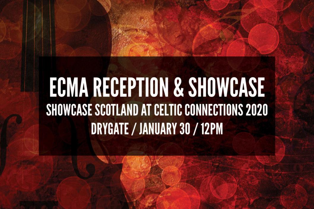 ECMA at Showcase Scotland and Celtic Connections 2020