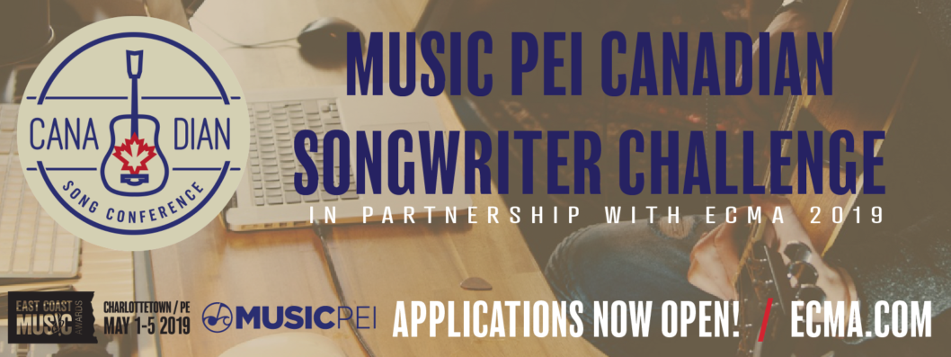 Music PEI Canadian Songwriter Challenge in partnership with ECMA 2019
