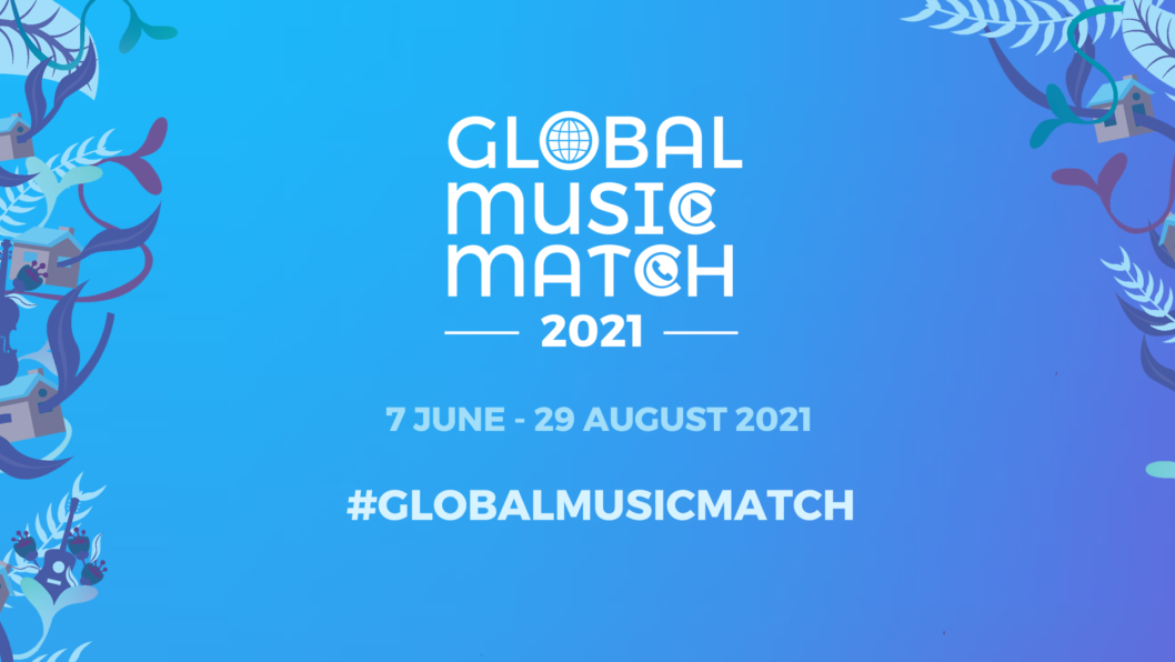WORLD'S LARGEST ONLINE MUSICAL COLLABORATION - GLOBAL MUSIC MATCH RETURNS FOR 2021