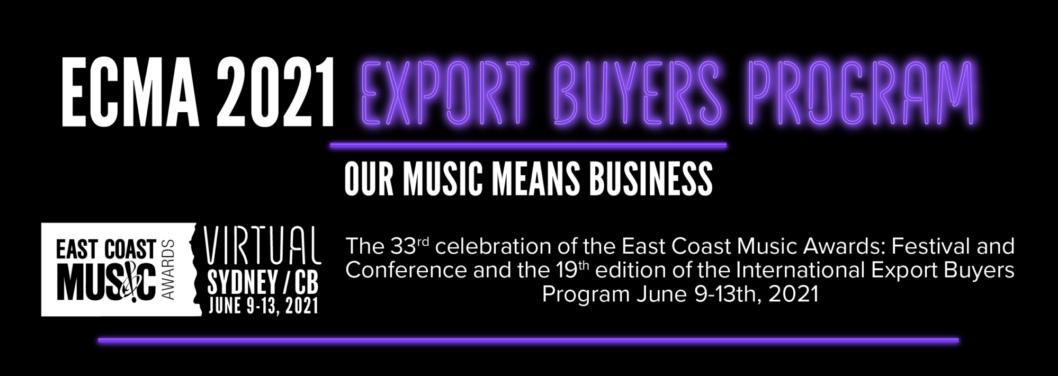 ECMA ANNOUNCES 2021 EXPORT BUYERS SHOWCASE ARTISTS