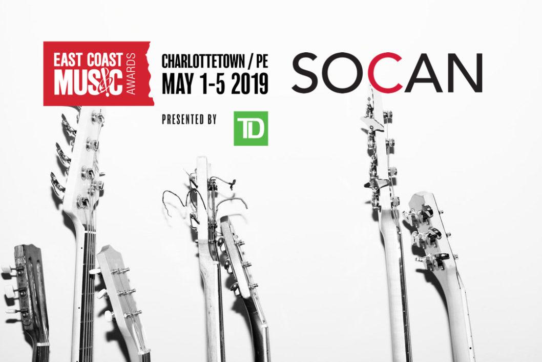 ECMA + SOCAN ANNOUNCE THE SOCAN SONG HOUSE PARTICIPANTS FOR THE 2019 ECMAS!