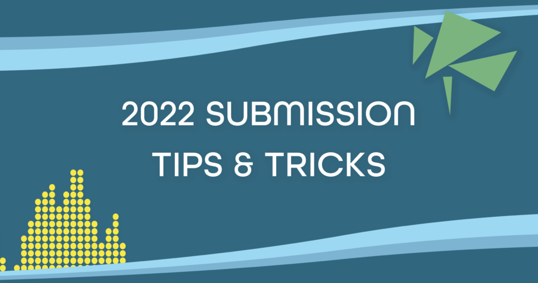 2022 Submission Tips & Tricks