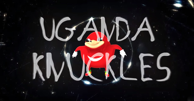 Ugandan Knuckles meme movie