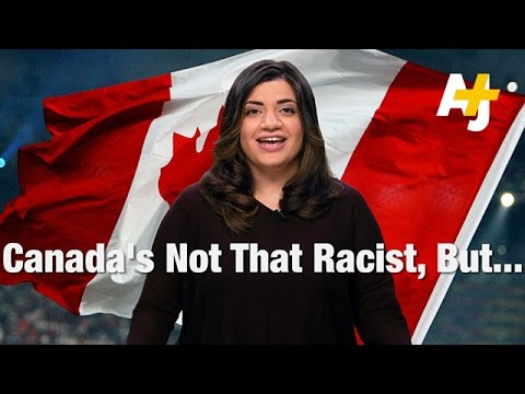 Canada's not racist, but