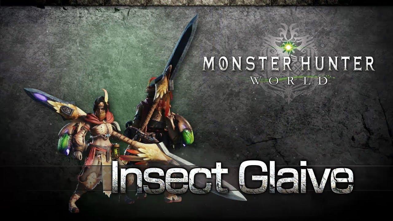 MonsterHunterWorld Insect Glaive