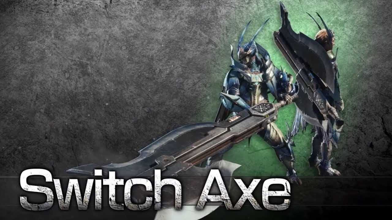 MonsterHunterWorld Switch Axe