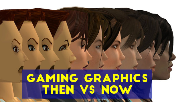 Gaming graphics then vs now.
