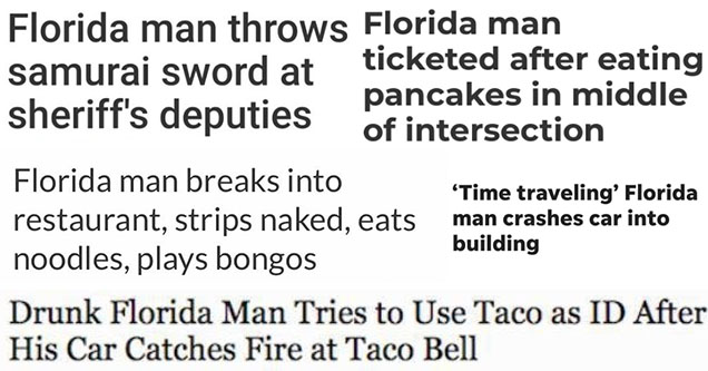 florida man August 15th August 14th August 10th