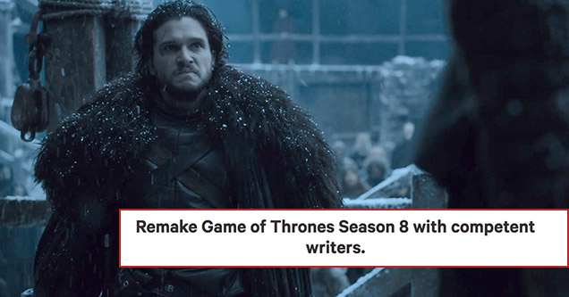 A Game of Thrones petition has been made on change.org in hopes the final season will be remade.